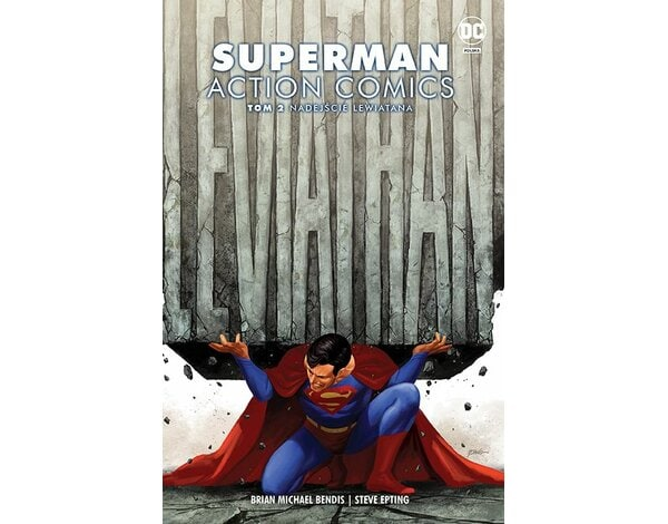 Superman Action Comics – Nadejście Lewiatana. Tom 2